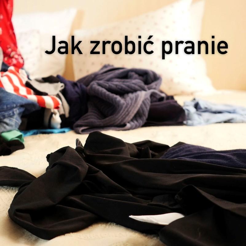 Jak zrobić pranie ?